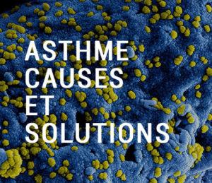 Asthme les causes et les solutions